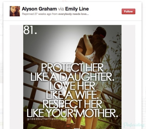 Pinterest pin saying protect her like a daughter, love her like a wife, respect her like your mother.