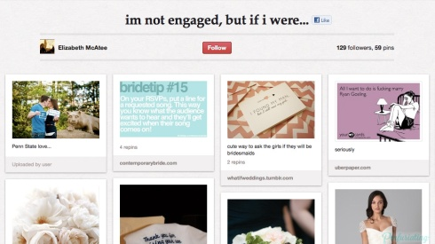 Screencap of a PInterest board titled 'I'm not engaged but if I were'