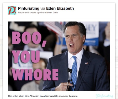 Romney looking chagrined, with mean girls quote superimposed: boo, you whore.